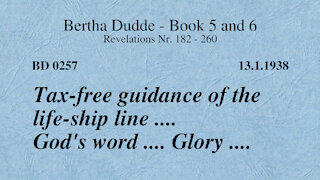 BD 0257 - TAX-FREE GUIDANCE OF THE LIFE-SHIP LINE .... GOD'S WORD .... GLORY ....