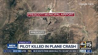 Pilot killed in Prescott plane crash