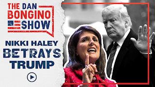 Nikki Haley BETRAYS Trump