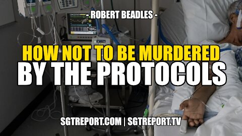 HOW NOT TO BE MURDERED BY THE PROTOCOLS -- ROBERT BEADLES