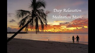 Deep Relaxation Meditation Music