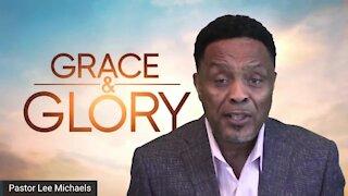 Grace & Glory: 6/27/21