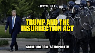 DONALD J. TRUMP AND THE INSURRECTION ACT