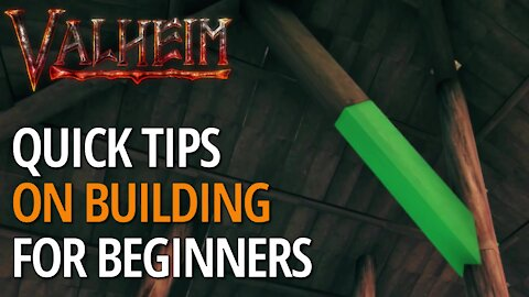 Quick Building Tips - Valheim