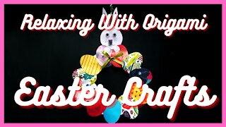 Relaxing With Origami | Hanging Easter Crafts