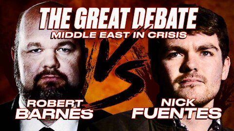 TONIGHT: Nick Fuentes VS. Robert Barnes Debate on the Middle East in Crisis!