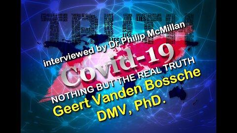 2021 MAR 07 Mass Vaccination in a Pandemic Benefits versus Risks Interview with Geert Vanden Bossche