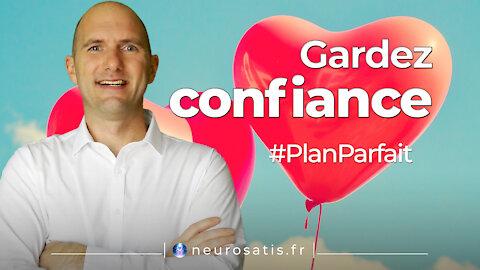 PlanParfait 4 Confiance du coeur