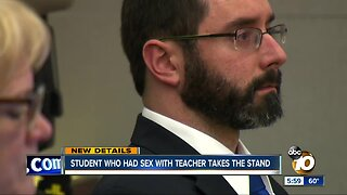 Student who had sex with teacher takes the stand