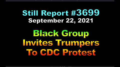 Black Group invites Trumpers to CDC Protest, 3699