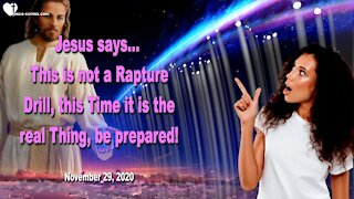 This is not a Rapture Drill... This is the real Thing, be prepared ❤️ Love Letter from Jesus Christ