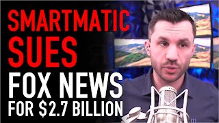 Smartmatic Files Lawsuit Against Fox News