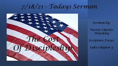 The Celebration and the Cost of Discipleship - 7.18.21