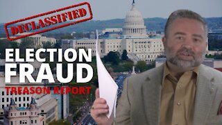 Declassification of Report on Election Fraud Treason