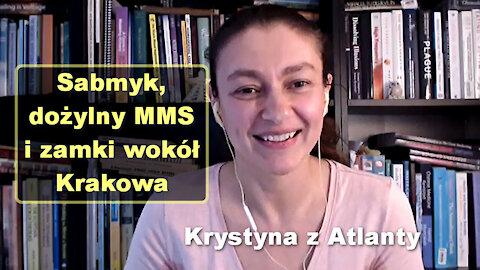 Sabmyk, dożylny MMS i zamki wokół Krakowa - Krystyna z Atlanty [16]