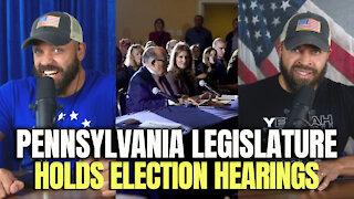 Pennsylvania Legislature Holds Election Hearings