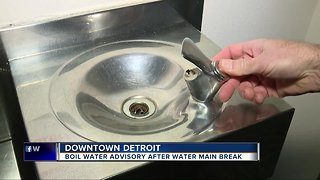 Boil water advisory issued in downtown Detroit after water main break