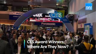 CES Award Winners: Where Are They Now?