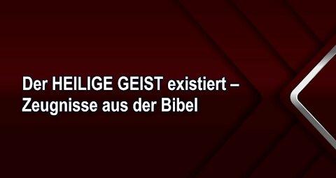 Der HEILIGE GEIST existiert – Zeugnisse aus der Bibel