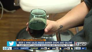 Clark County Commission cancels discussion about booze at salons