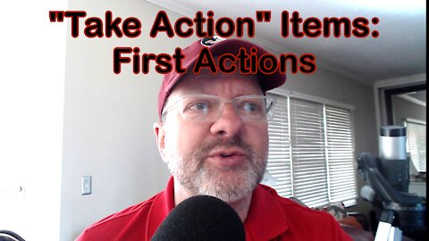 Take Action Items: First Actions