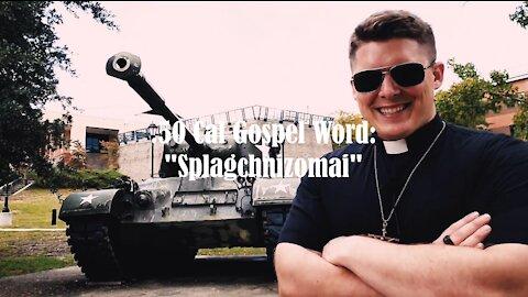 50 Cal Gospel: Splagchnizomai