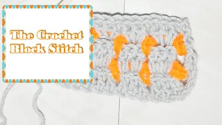 How to Crochet the Block Stitch