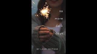 'no more dark days' book Trailer
