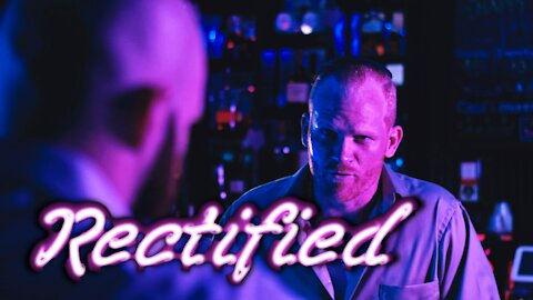Rectified (short film)