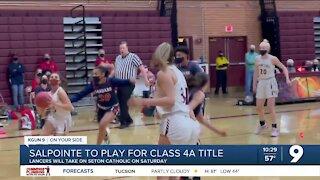 Salpointe advances to class 4A girls basketball title game