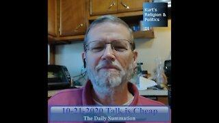 20201021 Talk is Cheap