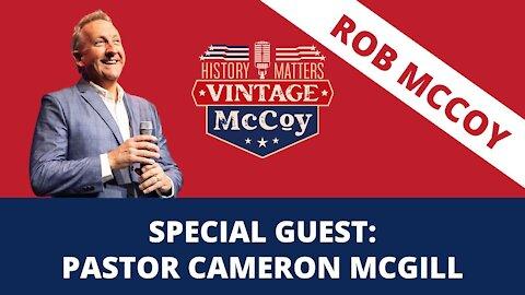 Special Guest: Pastor Cameron McGill