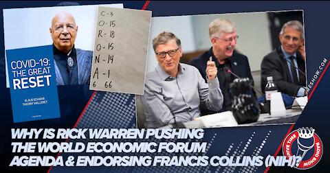 Why Is Rick Warren Pushing the World Economic Forum Agenda & Endorsing Francis Collins (NIH)?