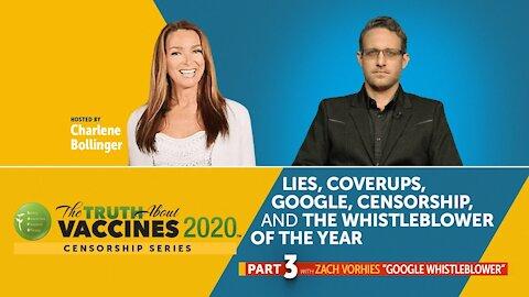 Lies, Coverups, Google, Censorship and the Google Whistleblower: Zach Vorhies (Part 3)