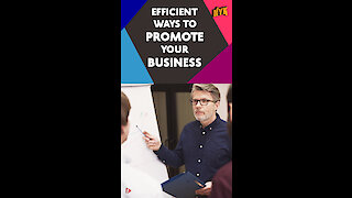 What Are Some Effective Ways To Promote Your Business? *