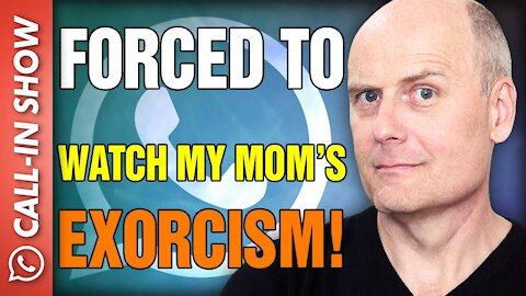 """""""FORCED TO WATCH MY MOTHER'S EXORCISM!"""" Freedomain Call In"""
