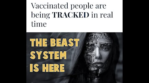Vaccinated people being tracked Beast System