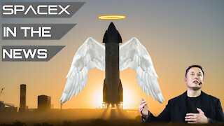 Starship Flight #2 Imminent | SpaceX in the News
