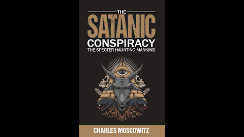 The Satanic Conspiracy