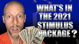 2021 STIMULUS PACKAGE - WHAT'S IN IT?