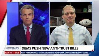 Rep. Jordan: Dems' Big Tech Bills Will Further Harm Conservatives