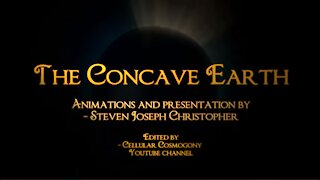 Concave Earth Documentary - Lord Steven Christ