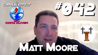 Episode 042 - Matt Moore