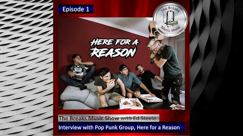 The Breaks Music Show - Episode 1 - Promo with Here for a Reason