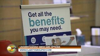 CLARITY GROUP - UNDERSTANDING YOUR MEDICARE OPTIONS