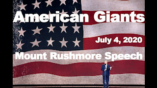 Inspirational Trump Speech: Mount Rushmore July 4th, 2020