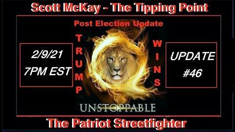 2.9.21 Patriot Streetfighter POST ELECTION UPDATE #46: Impeachment Sham #2 Begins