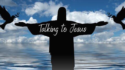 Talkin' to Jesus