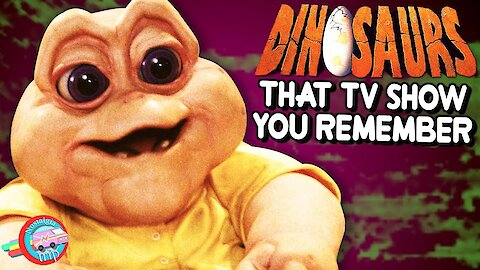 The Dinosaurs Sitcom: Prehistoric But Ahead of Its Time!   Nostalgia Trip