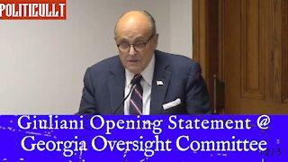 Rudy Giuliani Opening Statement - Georgia Oversight Committee - 12/3